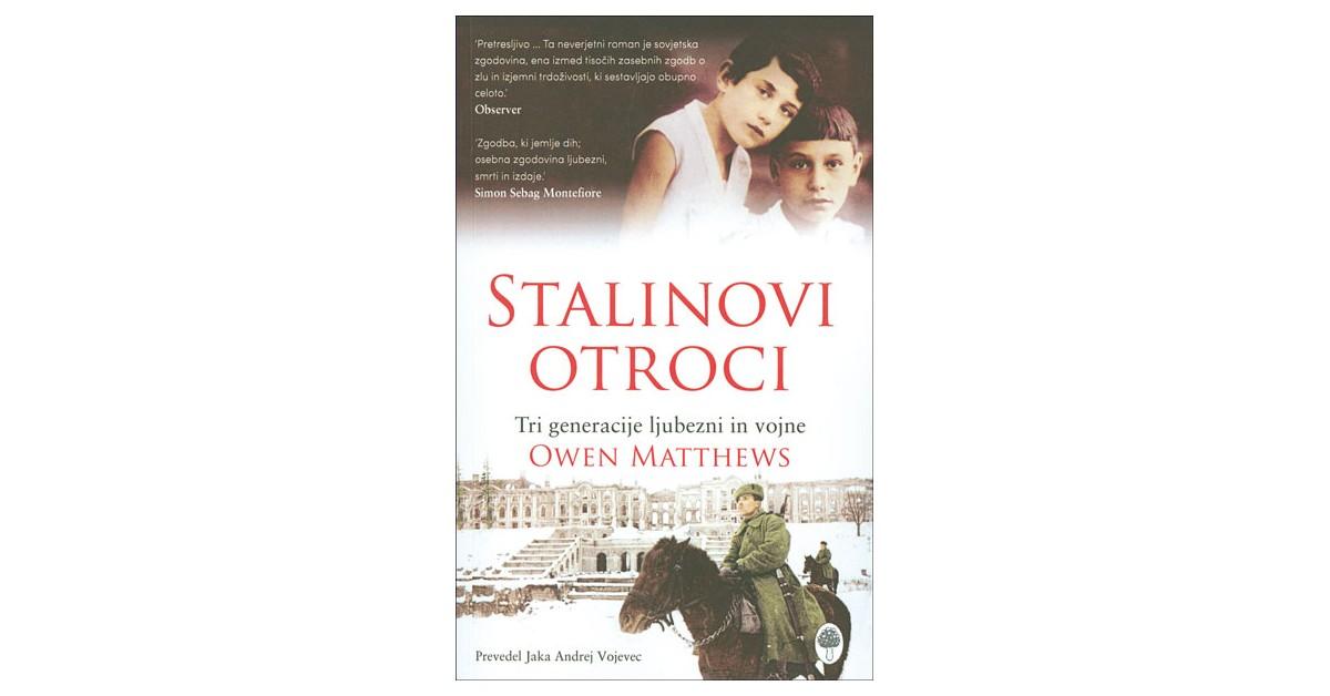 Stalinovi otroci - Owen Matthews | Menschenrechtaufnahrung.org