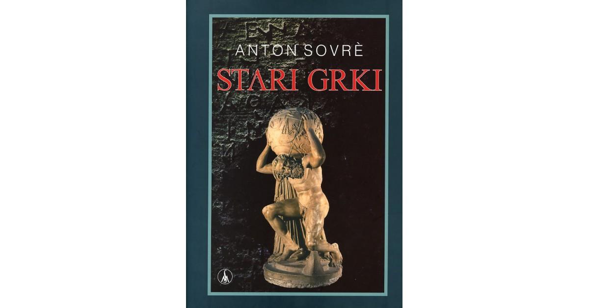Stari Grki - Anton Sovre   Fundacionsinadep.org