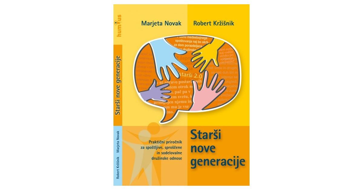 Starši nove generacije - Robert Kržišnik, Marjeta Novak Kajzer | Fundacionsinadep.org