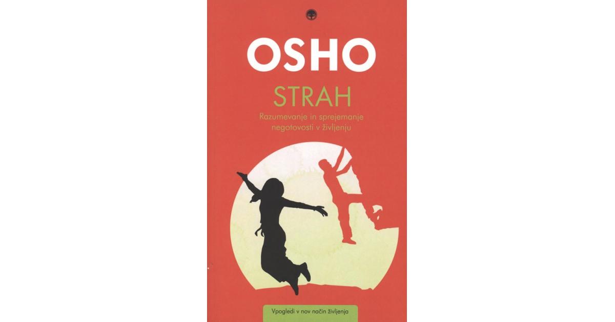 Strah - Osho   Menschenrechtaufnahrung.org