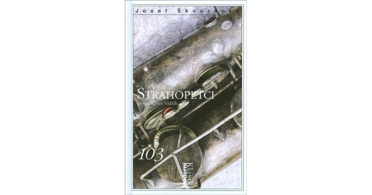 Strahopetci - Josef Škvorecký | Menschenrechtaufnahrung.org