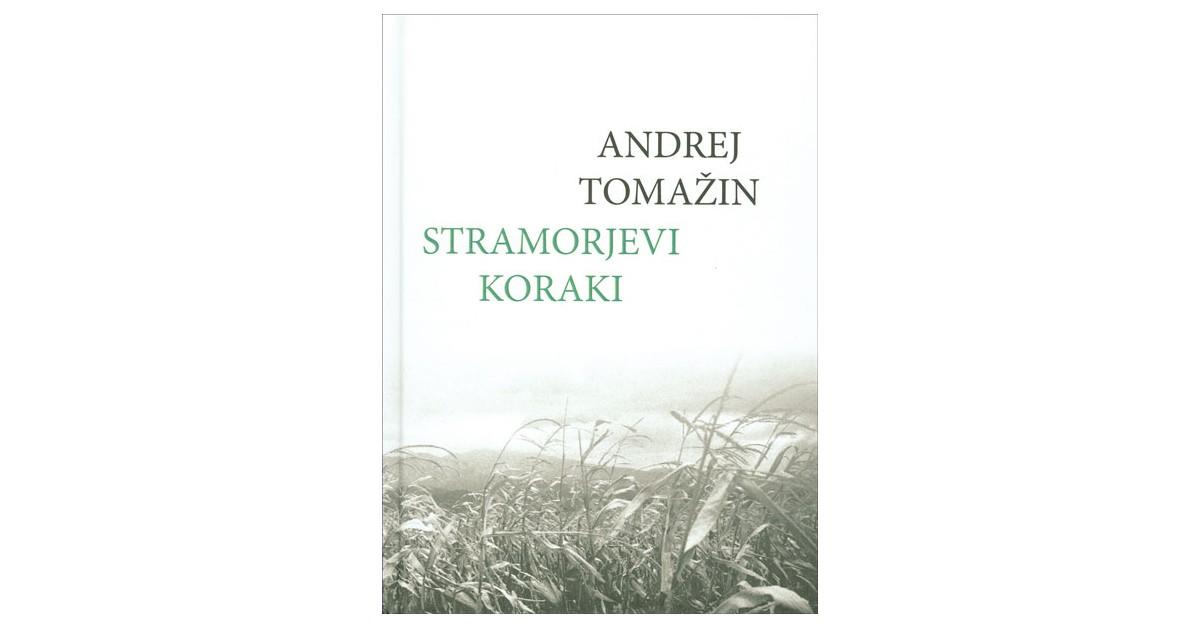 Stramorjevi koraki - Andrej Tomažin | Fundacionsinadep.org