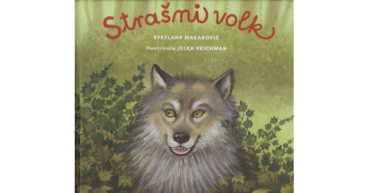 Strašni volk - Svetlana Makarovič | Menschenrechtaufnahrung.org