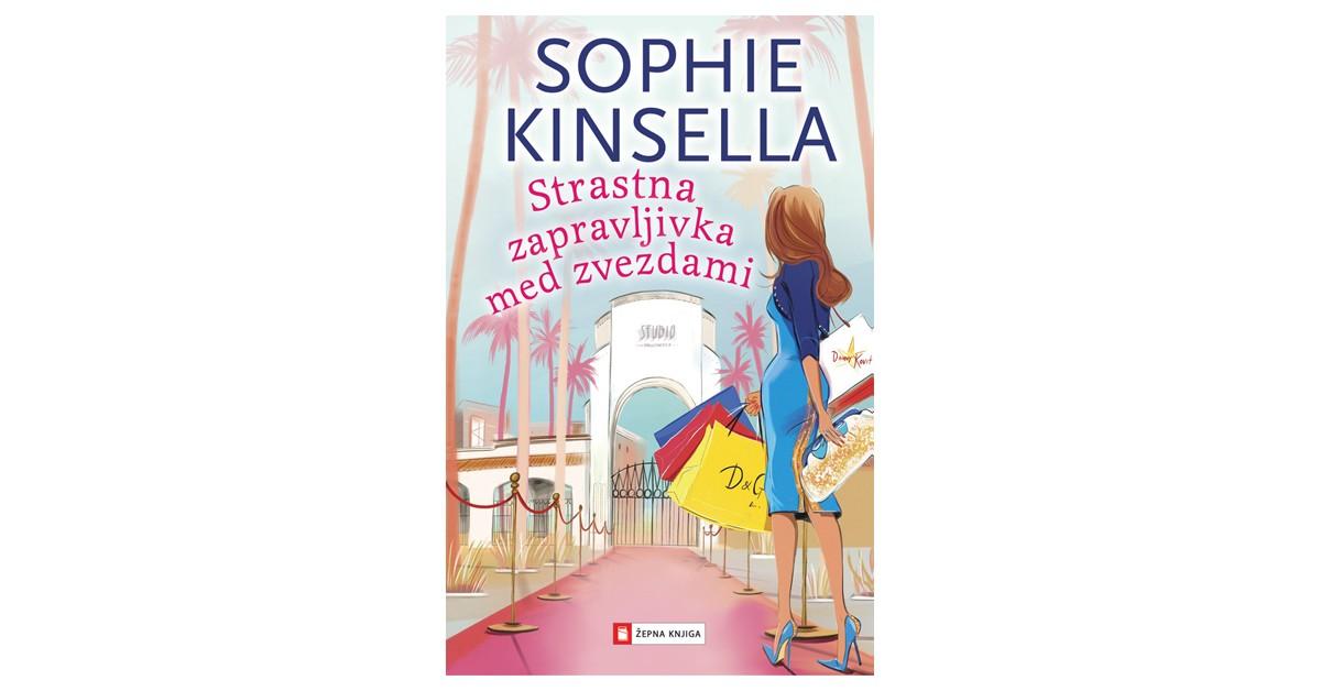 Strastna zapravljivka med zvezdami - Sophie Kinsella | Fundacionsinadep.org