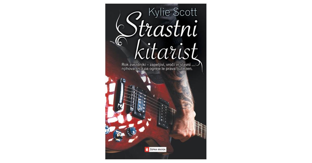 Strastni kitarist - Kylie Scott | Menschenrechtaufnahrung.org