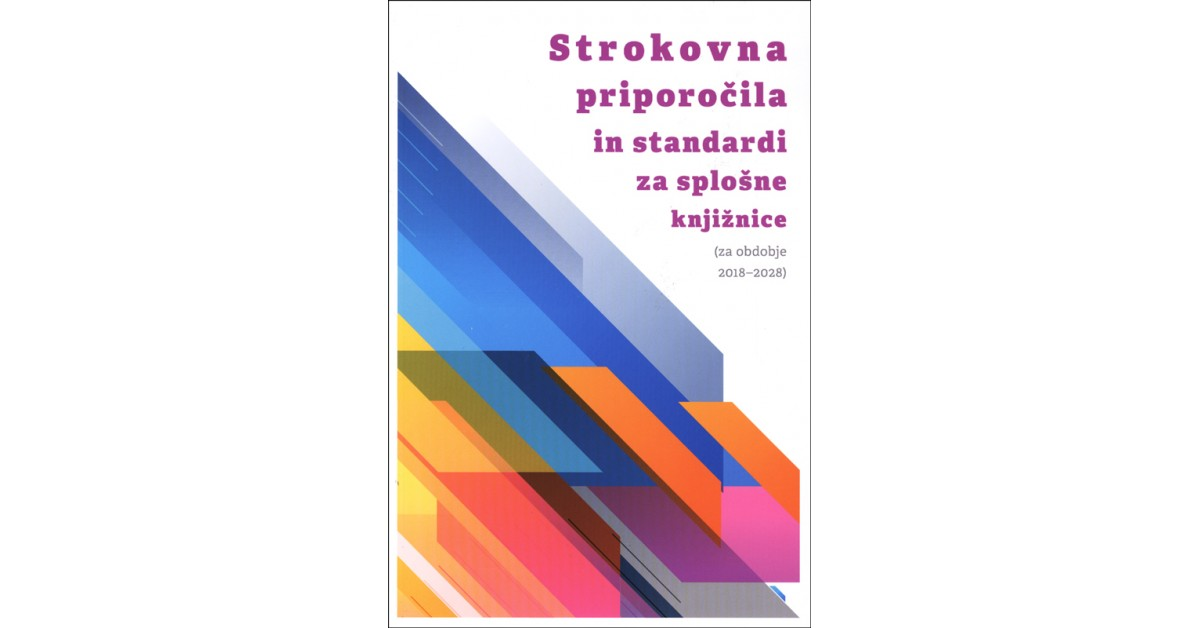 Strokovna priporočila in standardi za splošne knjižnice - Delovna skupina za pripravo strokovnih priporočil | Fundacionsinadep.org