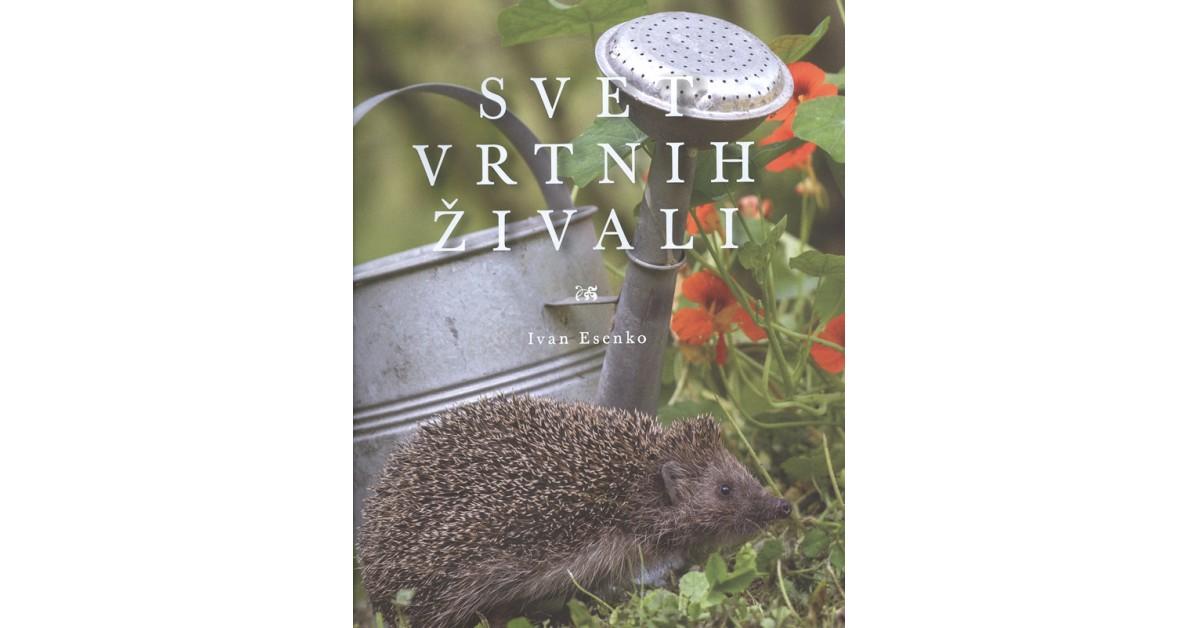 Svet vrtnih živali - Ivan Esenko | Menschenrechtaufnahrung.org