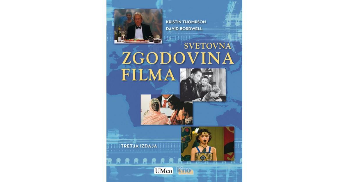 Svetovna zgodovina filma - David Bordwell, Kristin Thompson | Menschenrechtaufnahrung.org