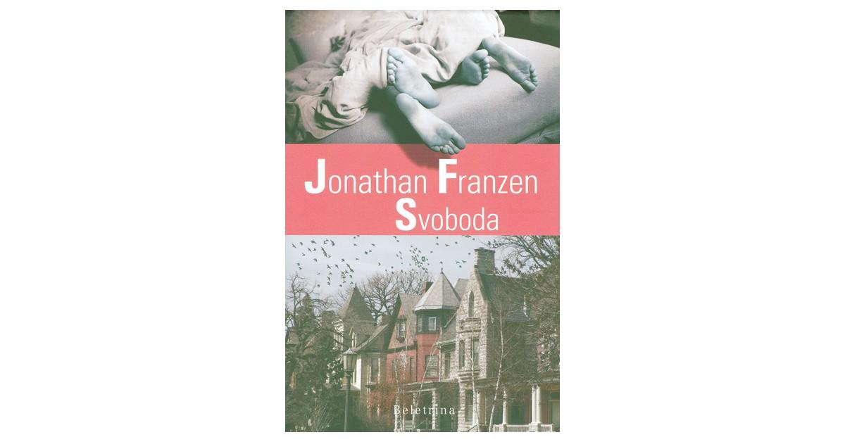 Svoboda - Jonathan Franzen | Menschenrechtaufnahrung.org