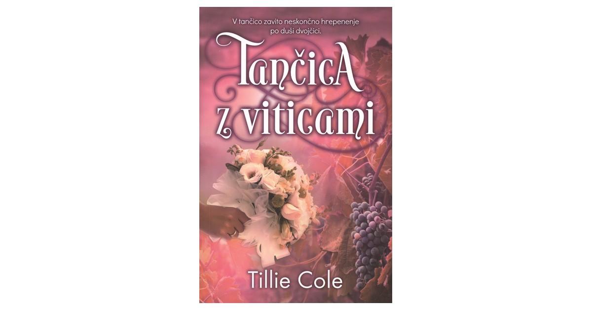 Tančica z viticami - Tillie Cole   Fundacionsinadep.org