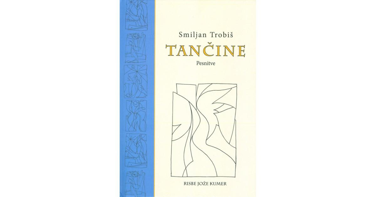 Tančine - Smiljan Trobiš | Fundacionsinadep.org