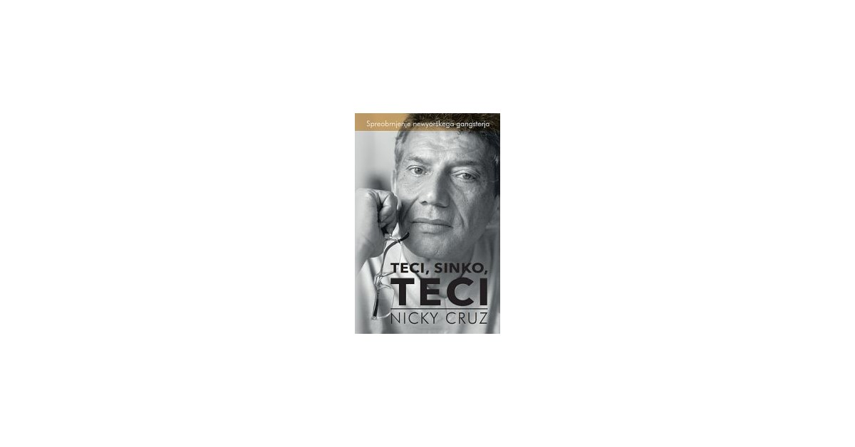 Teci, sinko, teci - Nicky Cruz | Menschenrechtaufnahrung.org