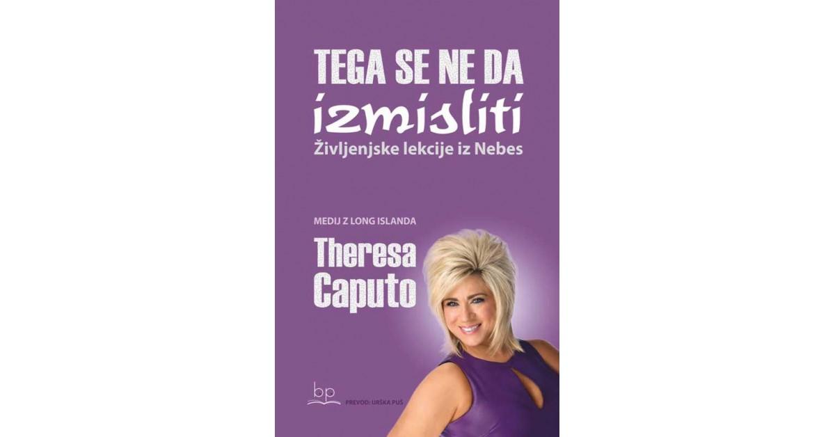 Tega se ne da izmisliti - Theresa Caputo | Menschenrechtaufnahrung.org