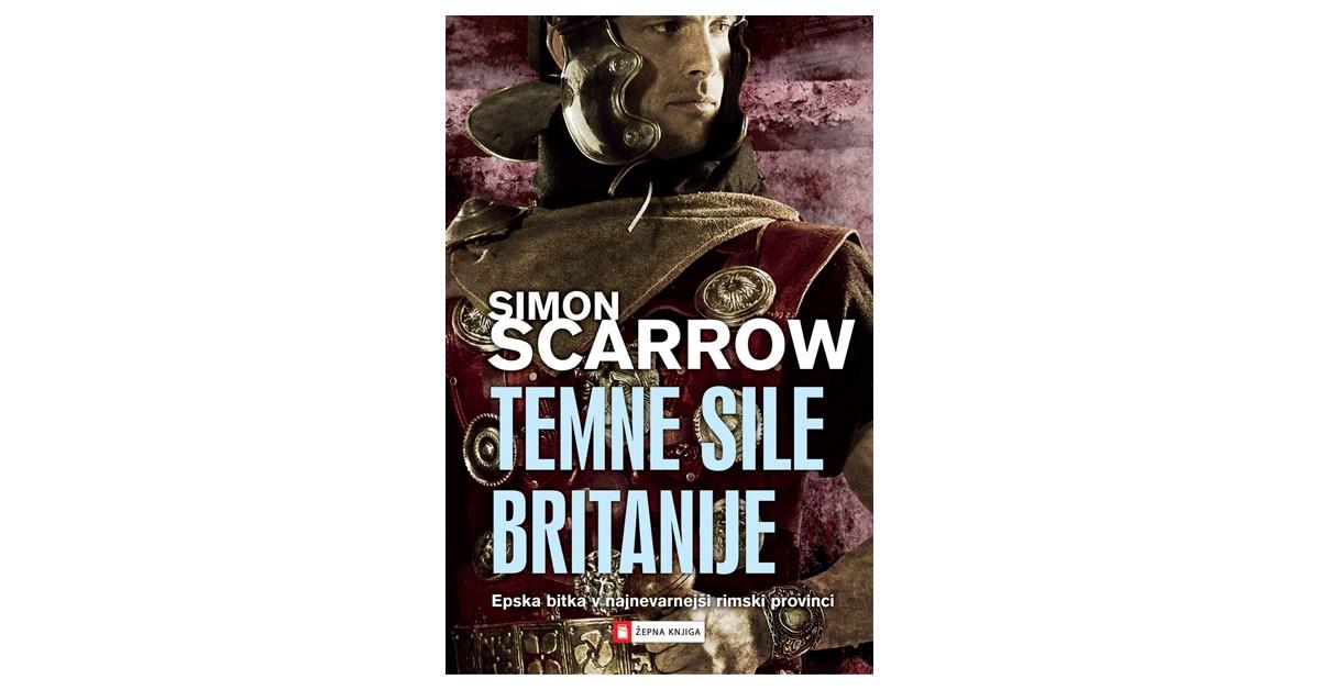 Temne sile Britanije - Simon Scarrow | Menschenrechtaufnahrung.org