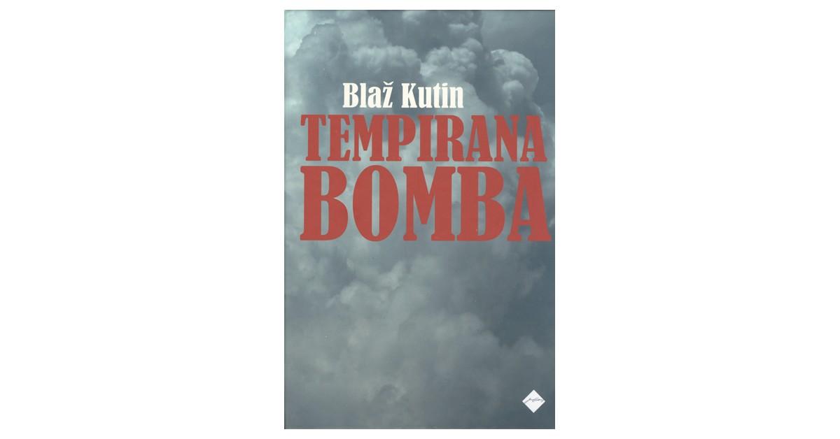 Tempirana bomba - Blaž Kutin | Fundacionsinadep.org