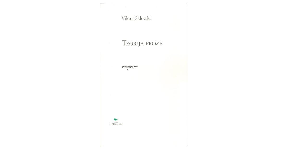 Teorija proze - Viktor Šklovski   Menschenrechtaufnahrung.org