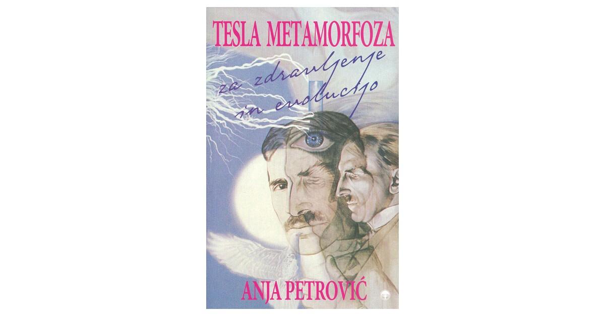Tesla metamorfoza za zdravljenje in evolucijo - Tanja Petrović | Menschenrechtaufnahrung.org