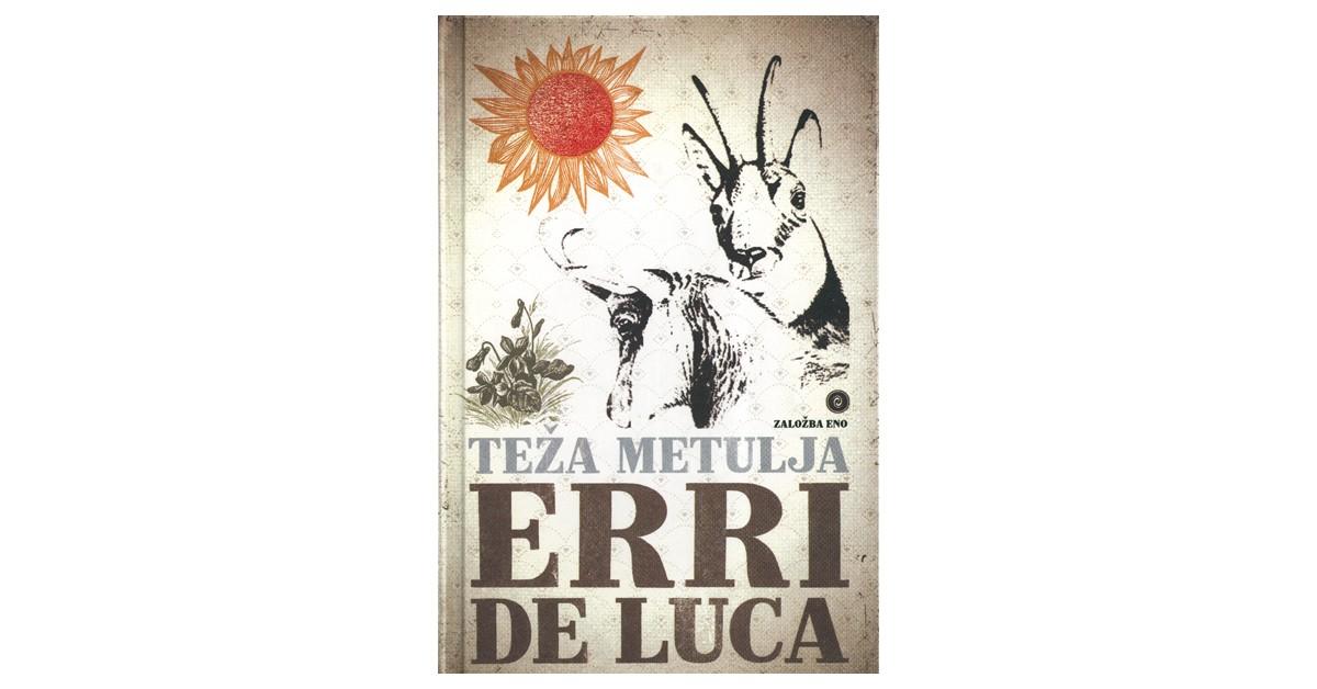 Teža metulja - Erri De Luca   Fundacionsinadep.org