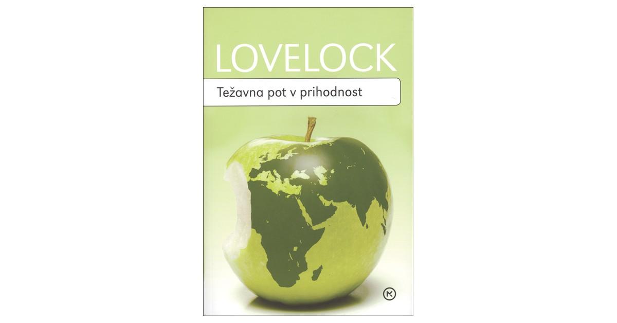 Težavna pot v prihodnost - James Lovelock | Fundacionsinadep.org