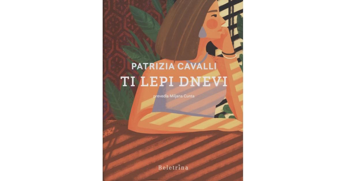 Ti lepi dnevi - Patrizia Cavalli | Fundacionsinadep.org