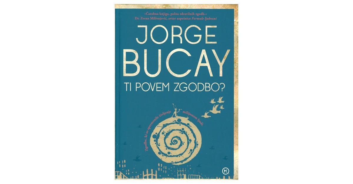 Ti povem zgodbo? - Jorge Bucay | Menschenrechtaufnahrung.org