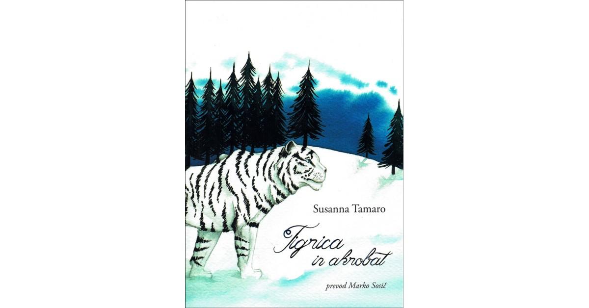 Tigrica in akrobat - Susanna Tamaro | Menschenrechtaufnahrung.org