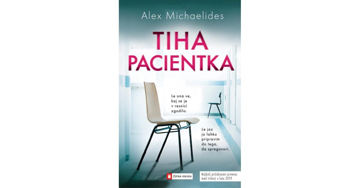 Tiha pacientka - Alex Michaelides   Fundacionsinadep.org