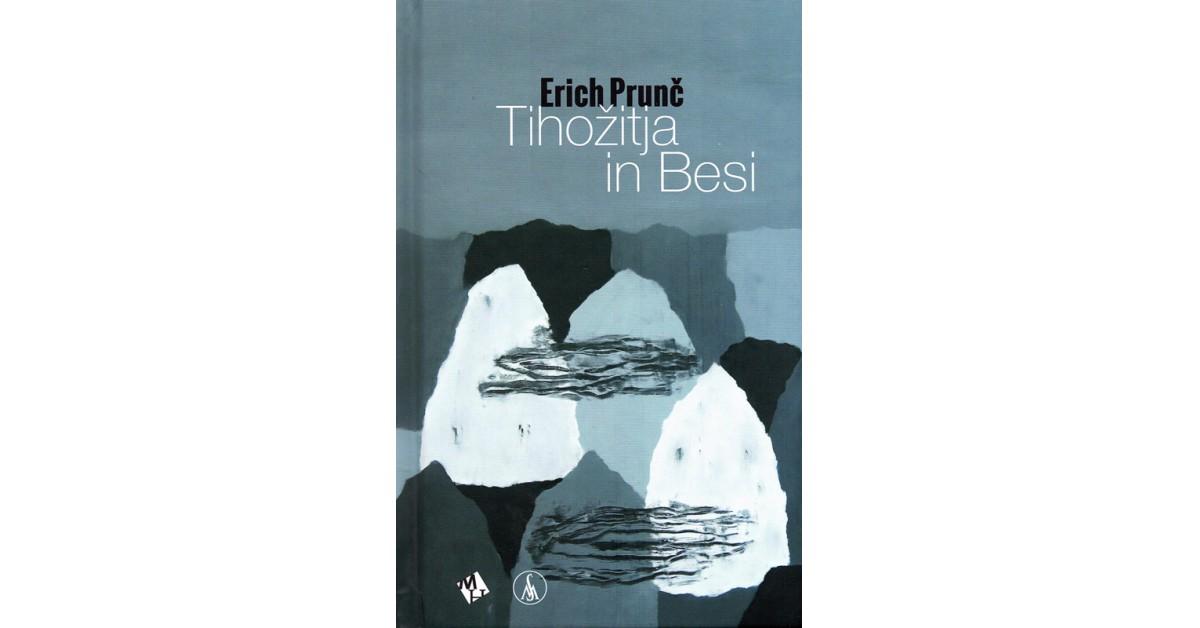 Tihožitja in Besi - Erich Prunč | Menschenrechtaufnahrung.org