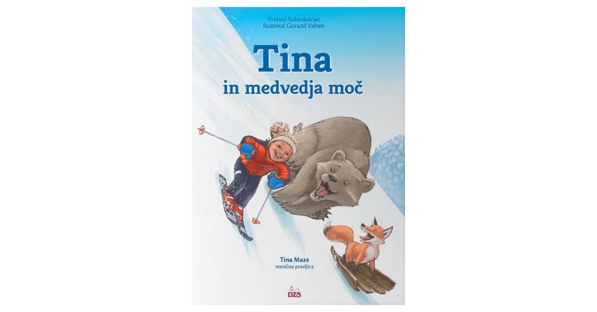 Tina in medvedja moč - Primož Suhodolčan | Fundacionsinadep.org