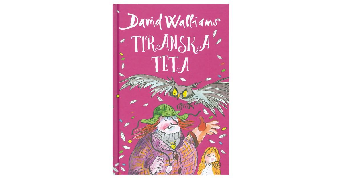 Tiranska teta - David Walliams | Menschenrechtaufnahrung.org
