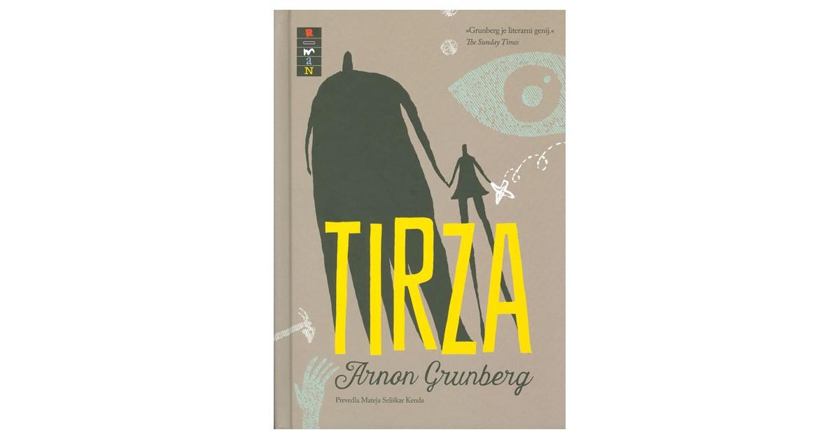 Tirza - Arnon Grunberg | Fundacionsinadep.org