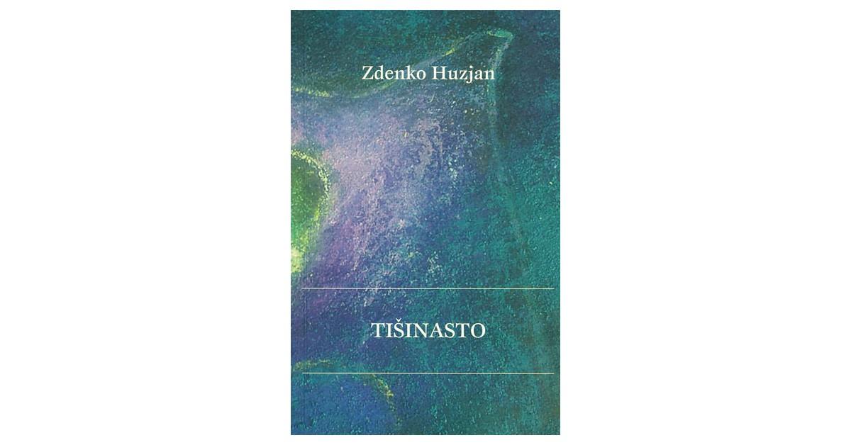 Tišinasto - Zdenko Huzjan | Fundacionsinadep.org