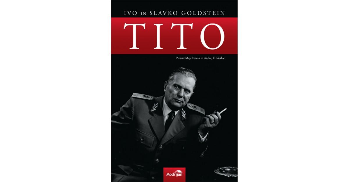 Tito - Ivo Goldstein, Slavko Goldstein | Menschenrechtaufnahrung.org