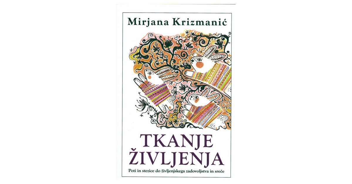 Tkanje življenja - Mirjana Krizmanić | Menschenrechtaufnahrung.org