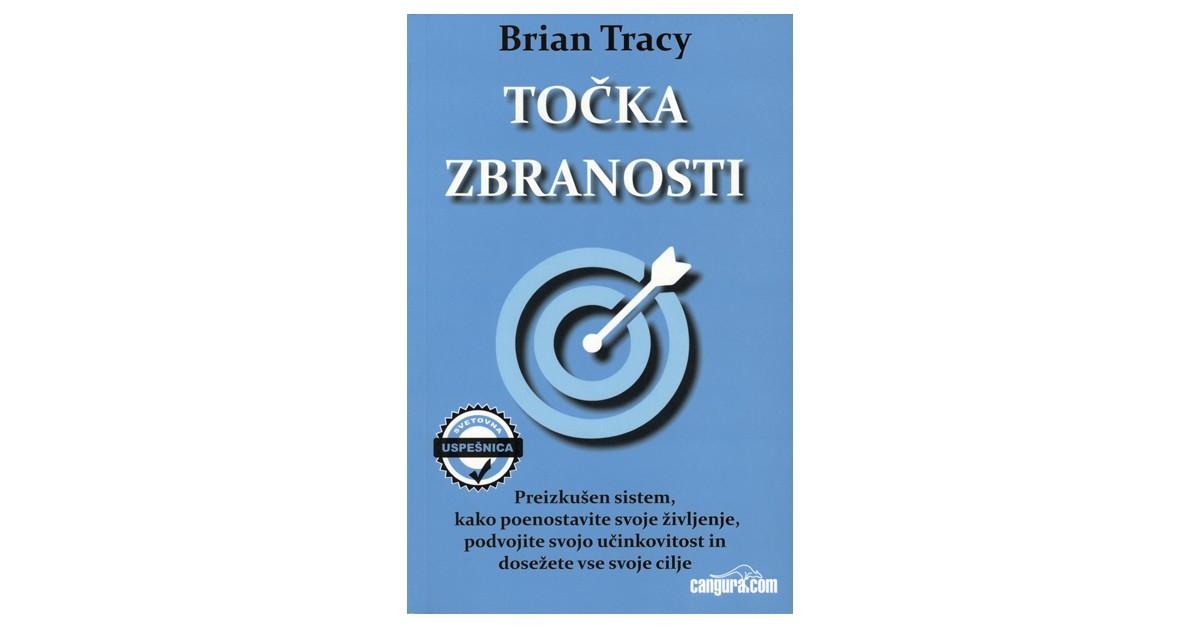Točka zbranosti - Brian Tracy   Menschenrechtaufnahrung.org