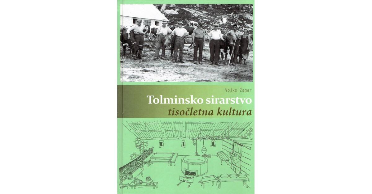 Tolminsko sirarstvo - Vojko Žagar   Menschenrechtaufnahrung.org