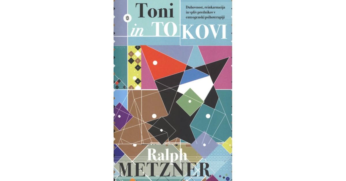 Toni in tokovi - Ralph Metzner | Menschenrechtaufnahrung.org