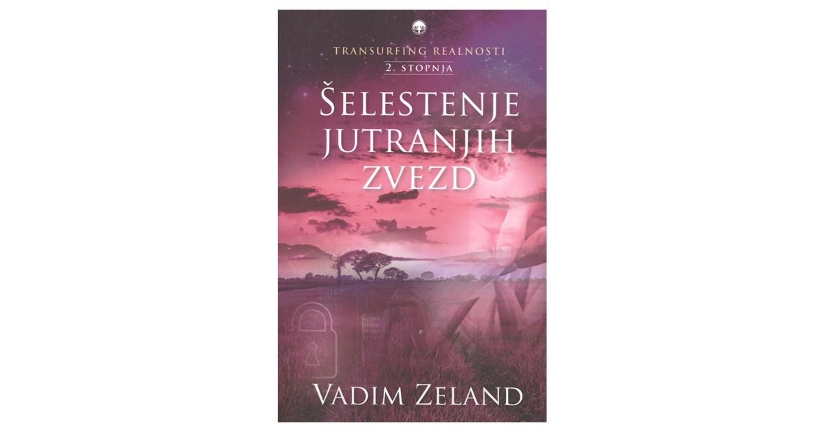 Transurfing realnosti, 2. stopnja - Vadim Zeland   Menschenrechtaufnahrung.org