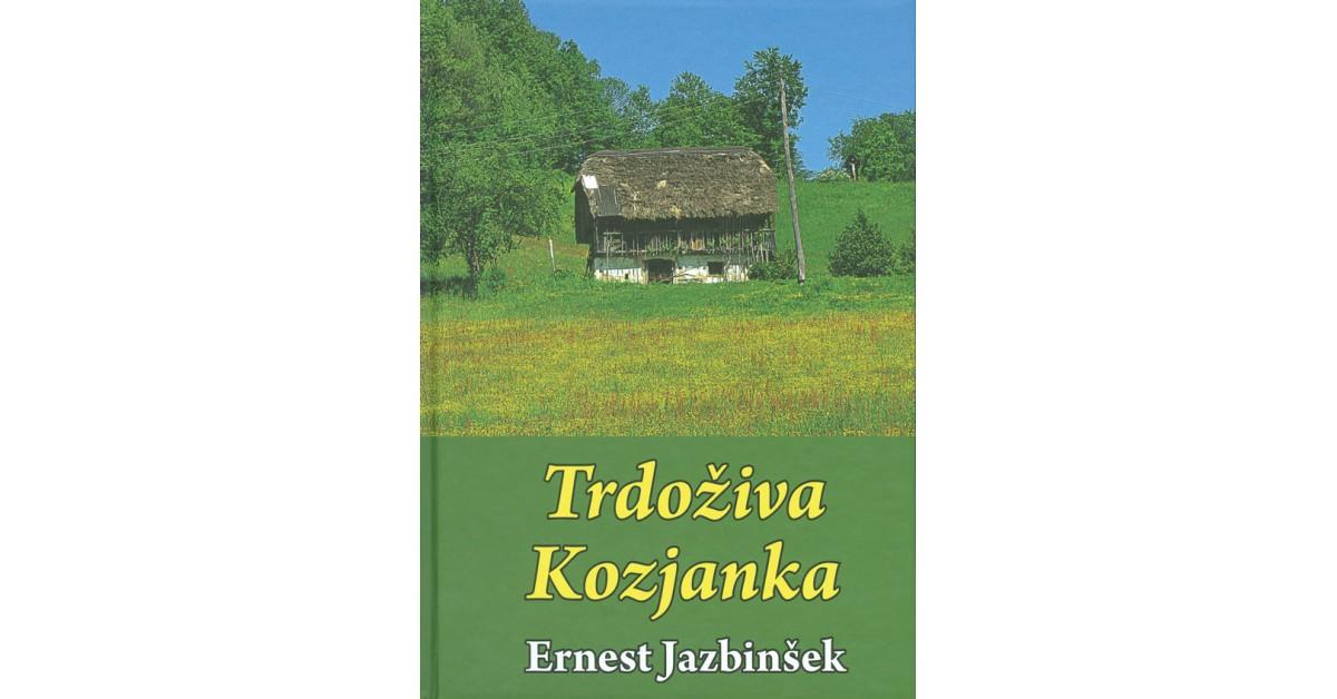 Trdoživa Kozjanka - Ernest Jazbinšek | Menschenrechtaufnahrung.org