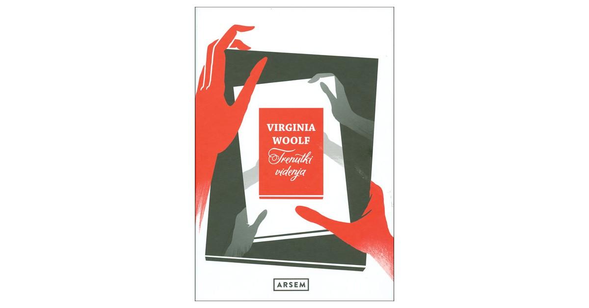Trenutki videnja - Virginia Woolf | Fundacionsinadep.org