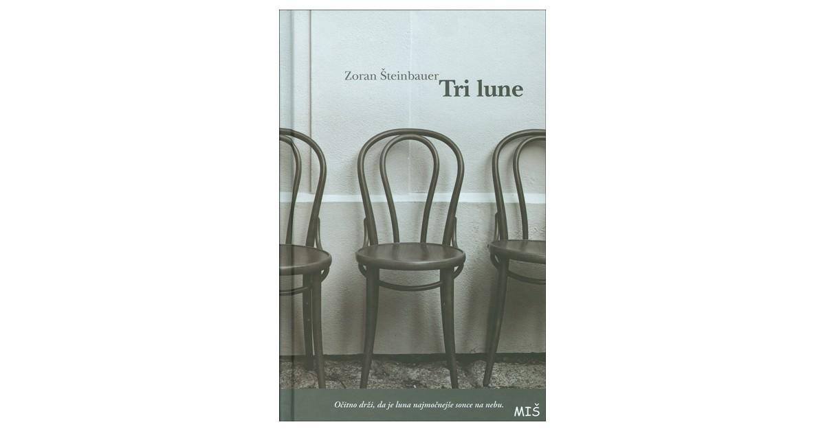 Tri lune - Zoran Šteinbauer | Menschenrechtaufnahrung.org