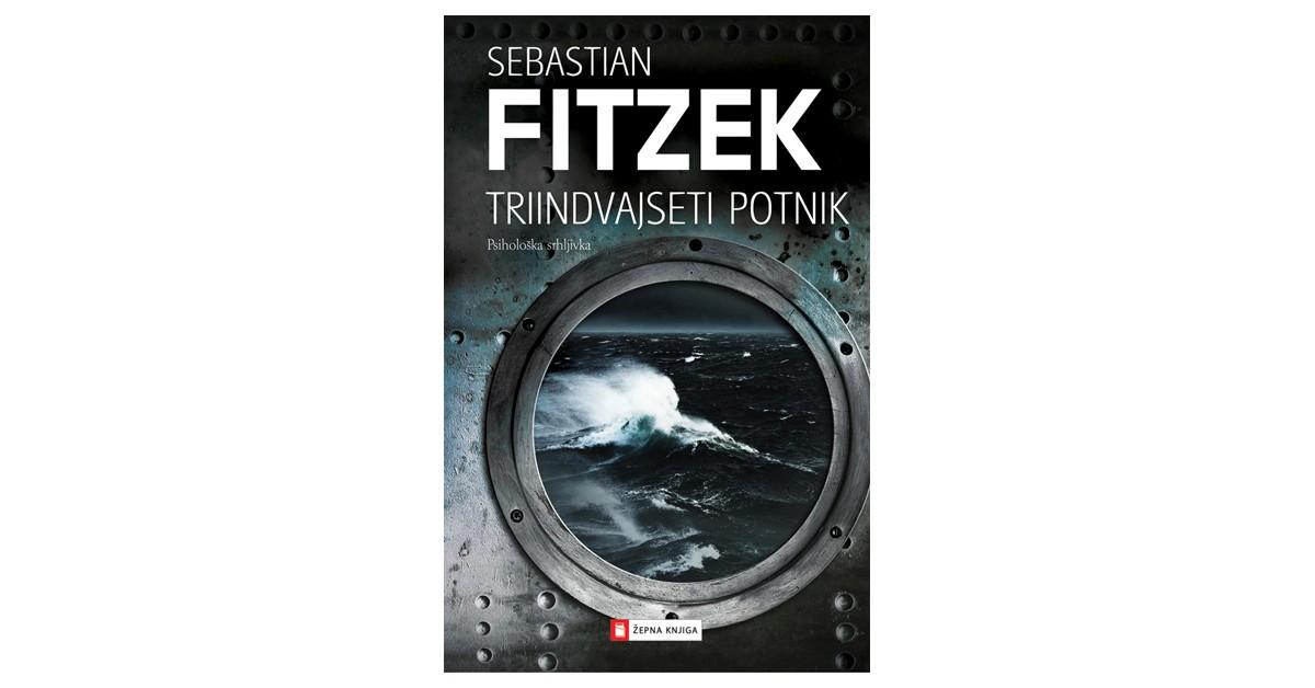 Triindvajseti potnik - Sebastian Fitzek | Menschenrechtaufnahrung.org