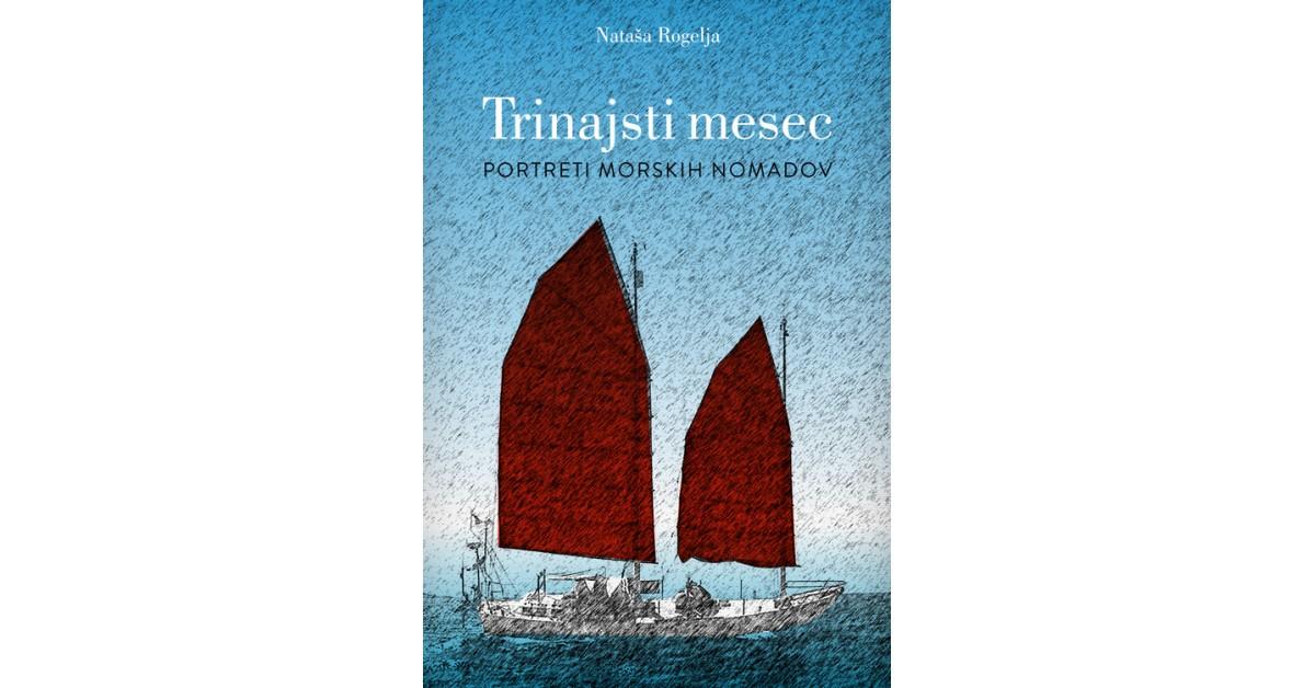 Trinajsti mesec - Nataša Rogelja | Menschenrechtaufnahrung.org