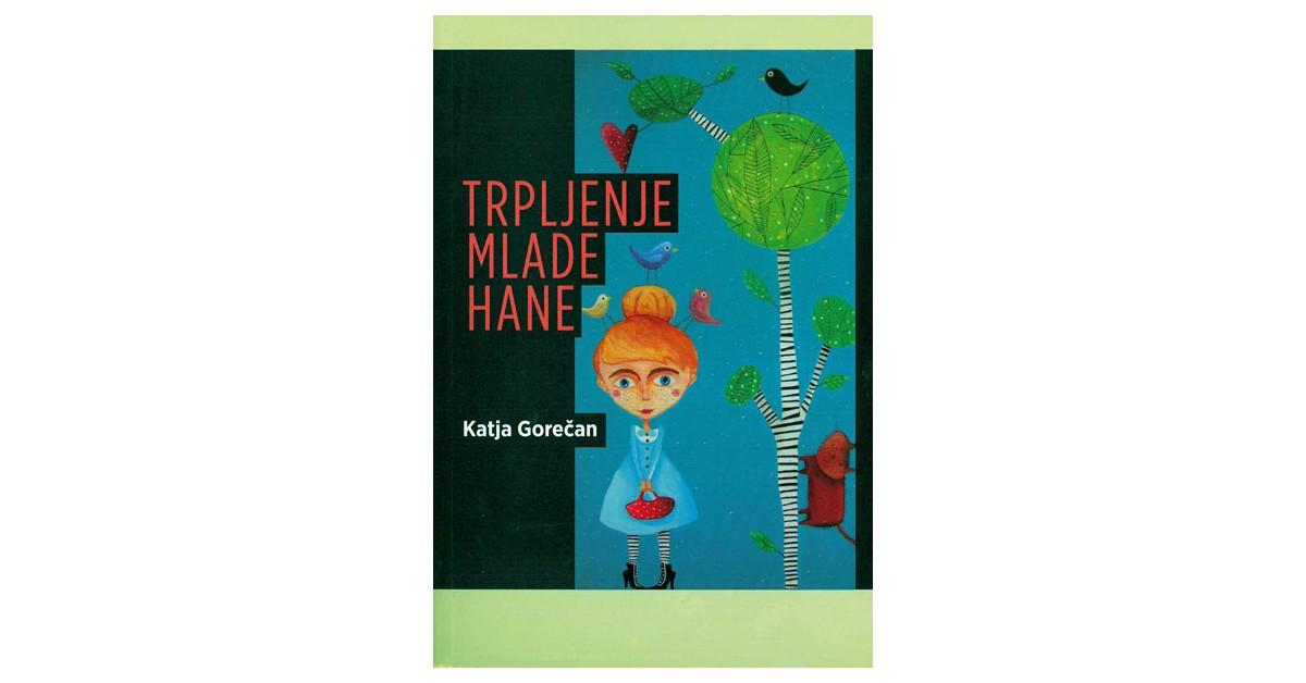 Trpljenje mlade Hane - Katja Gorečan   Fundacionsinadep.org