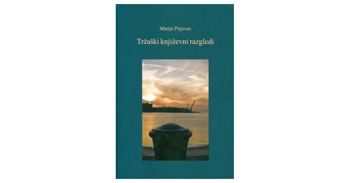 Tržaški književni razgledi - Marija Pirjevec | Menschenrechtaufnahrung.org