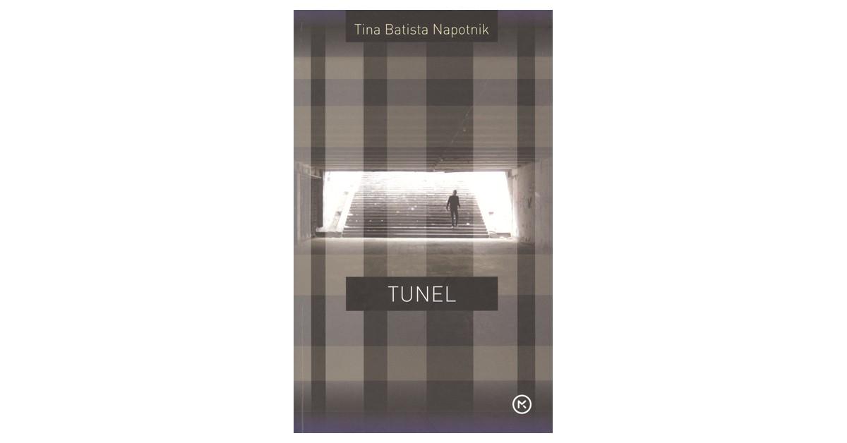 Tunel - Tina Batista Napotnik | Fundacionsinadep.org