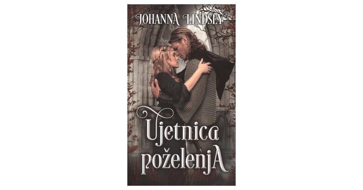 Ujetnica poželenja - Johanna Lindsey | Menschenrechtaufnahrung.org