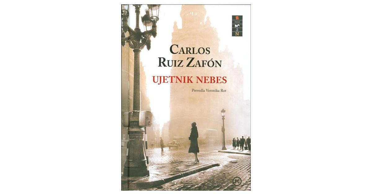 Ujetnik nebes - Carlos Ruiz Zafón   Fundacionsinadep.org