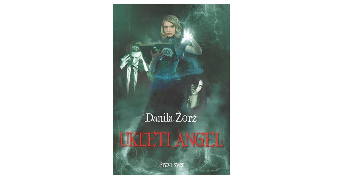 Ukleti angel - Danila Žorž | Fundacionsinadep.org