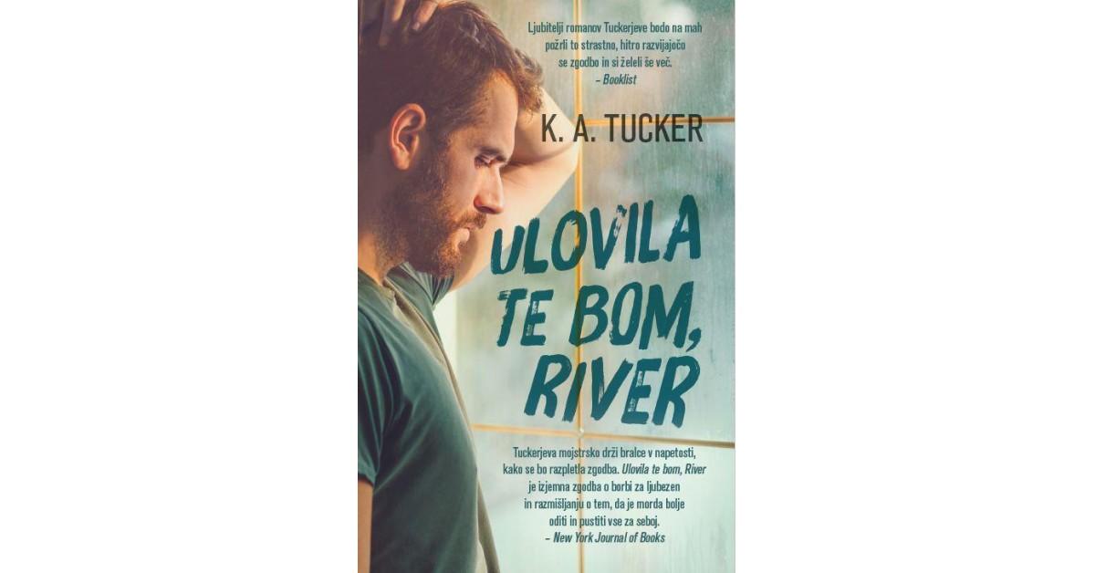 Ulovila te bom, River - K. A. Tucker | Menschenrechtaufnahrung.org